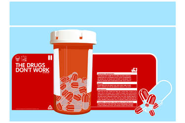 The Drugs Don't Work by atobgraphics