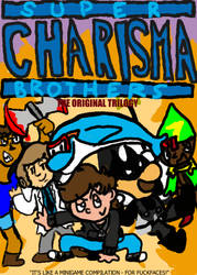 Super Charisma Brothers: The Original Trilogy by Genogenesis7