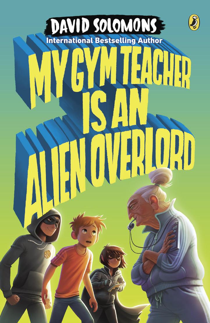My Gym Teacher is an Alien Overlord by petura
