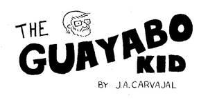 The Guayabo Kid