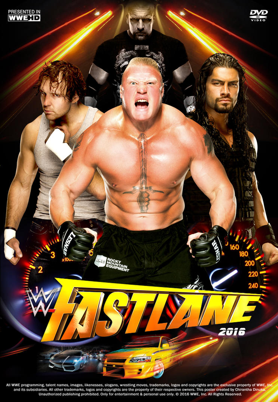 WWE FastLane 2016 Poster by Chirantha on DeviantArt
