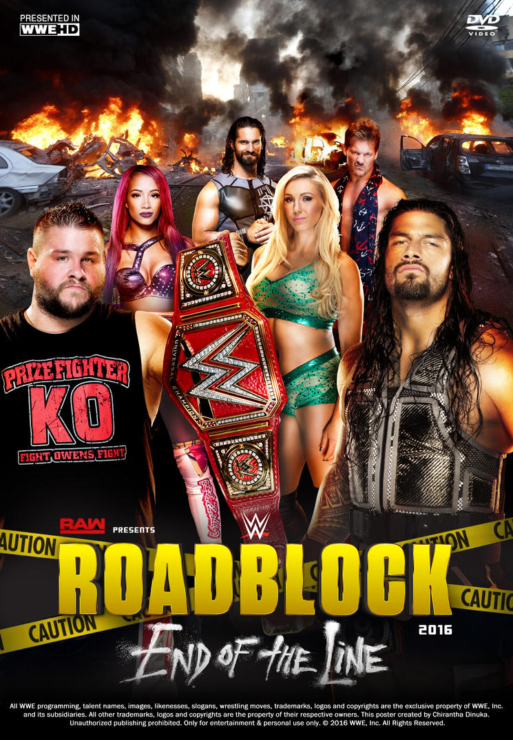 WWE RoadBlock - End of the Line 2016 Poster by Chirantha