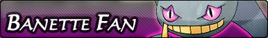 Banette Fan Button by GeneralGibby
