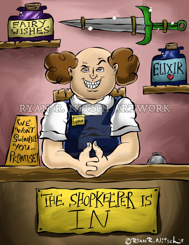 The Shopkeeper is In - Ryan R. Nitsch by RyanNitsch