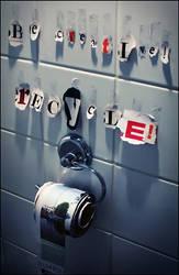 Be Creative, Recycle by Kamermans