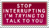 Stop Interrupting by Faroreswind159