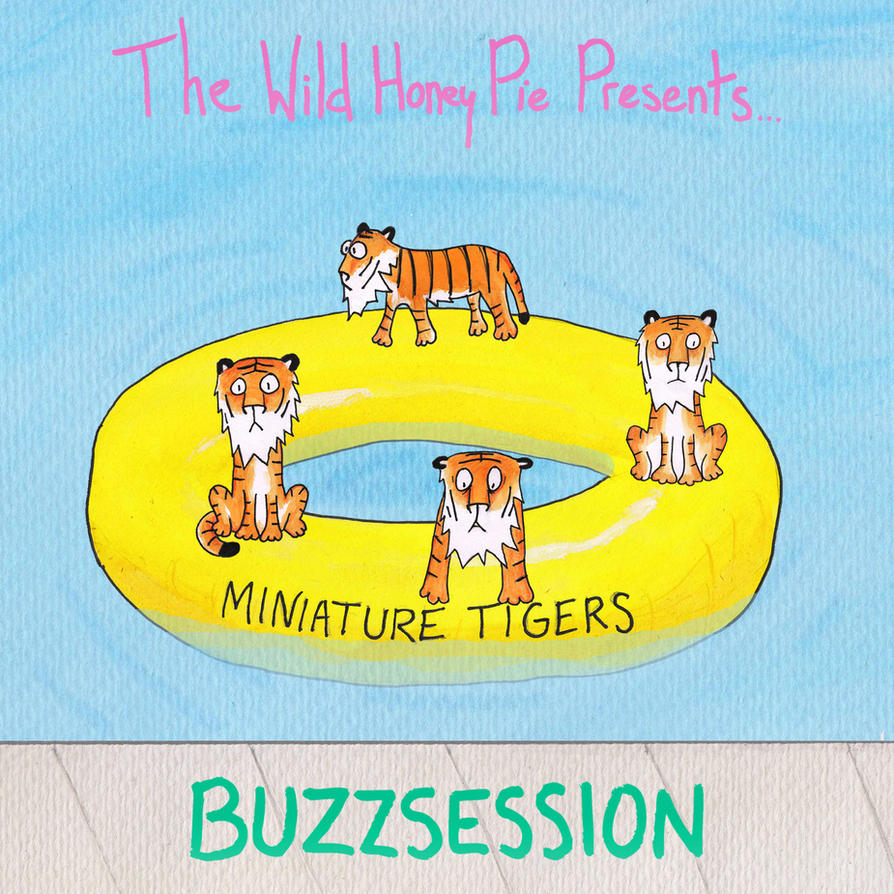 Miniture Tigers Buzzsession Cover Art by 0lliebot