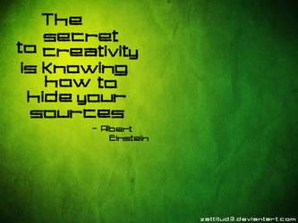 The Secret to Creativity... by XaraaKay