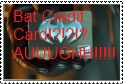 BAT CREDIT CARD? by Proud2BADork