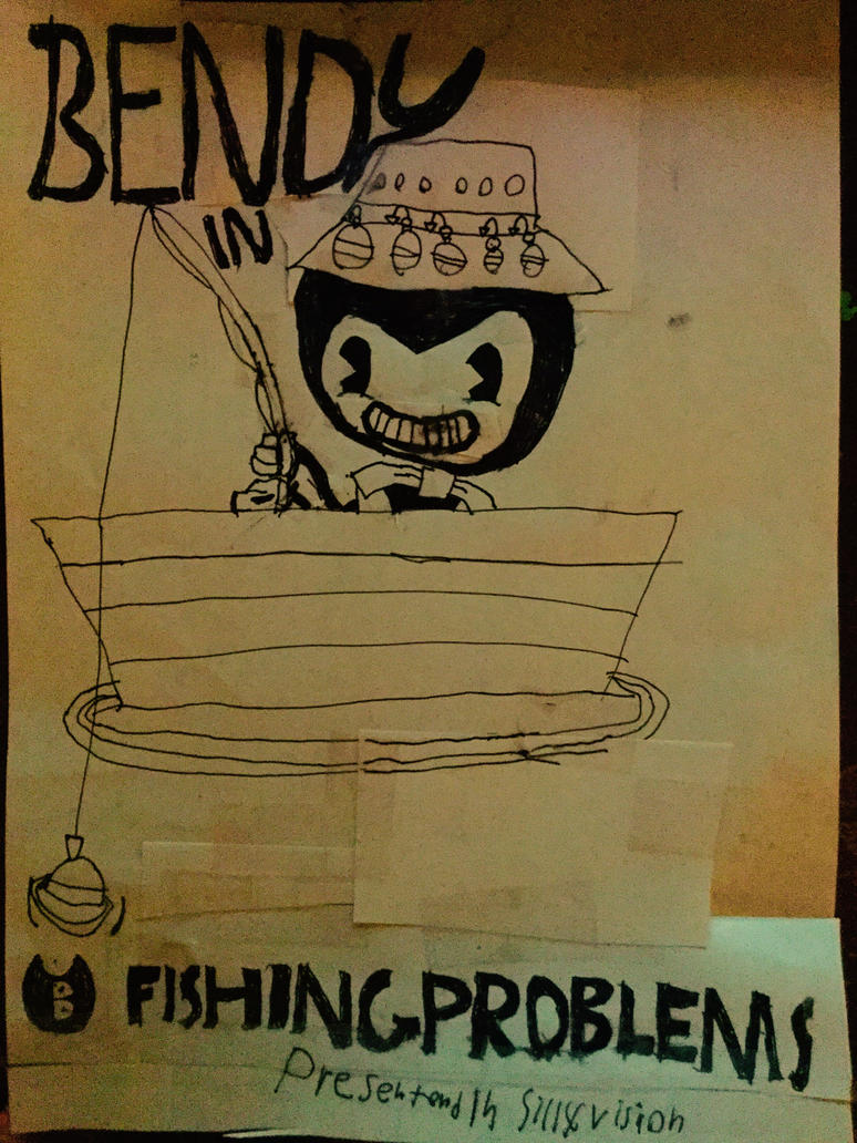 Bendy and the Ink Machine Fishing Problems by Jonathan459
