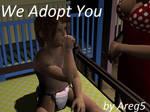 We Adopt You