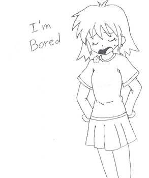 I'm so bored...