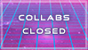 Collabs Closed by jifypop