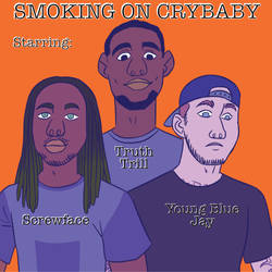 Smoking on Crybaby Song Cover
