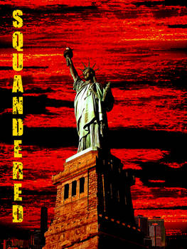 Liberty Squandered