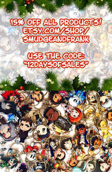 15% Off Etsy Shop! (12 Days of Sales) by Smudgeandfrank