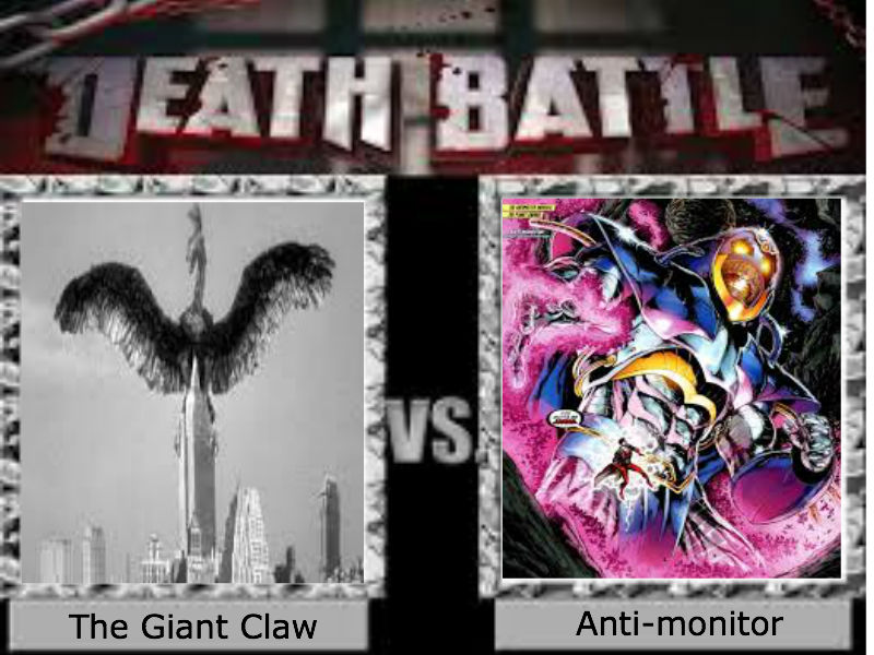 The Giant Claw Vs Anti Monitor By Toxicmouse77 On Deviantart