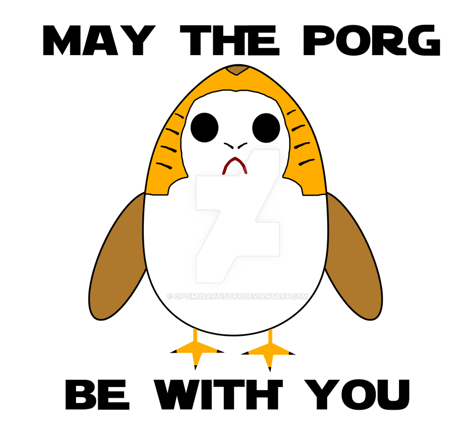 May the Porg Be With You by optimusartistry