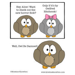 Well, Owl Be Damned - The Birds