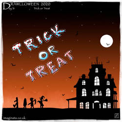 Drawlloween 2020 - Day 31 - Trick or Treat