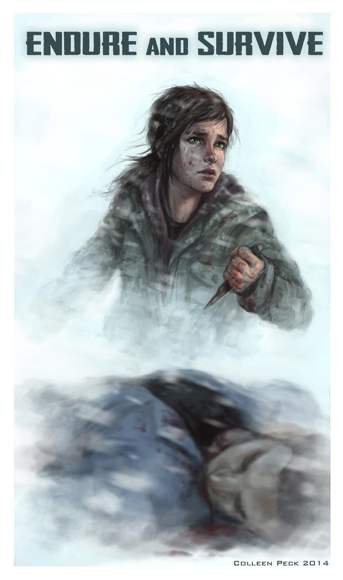 The Last of Us- Endure and Survive by WieldstheKey
