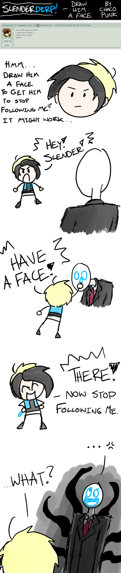 SlenderDERP - Draw Him a Face by ChacoPunk