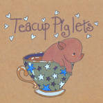 Is That a Piglet in a Teacup? Yes by Pinkie-Perfect