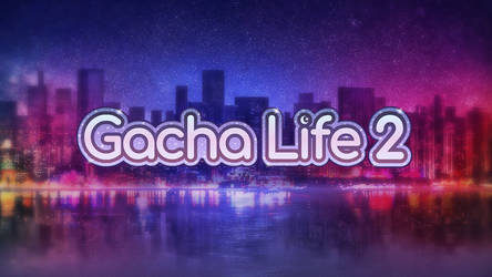 Gacha Life 2 - Now in Development! by LunimeGames