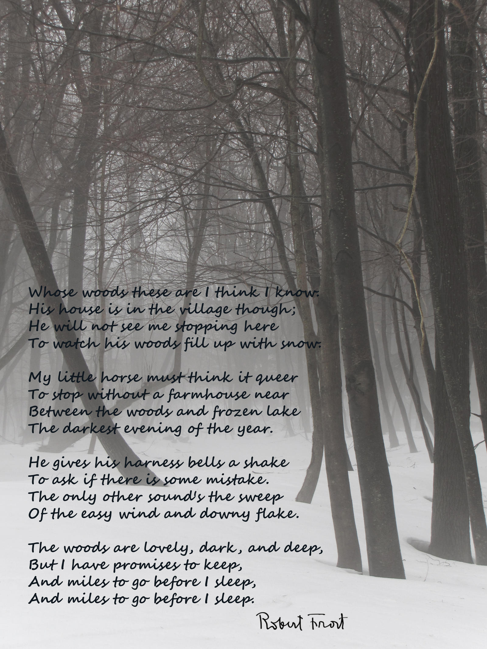 stopping by the woods on a What is the background of the poem 'stopping by woods on a snowy evening' by robert frost what was the situation that compelled him to write.