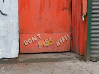 Dont PISS here by piratesofbrooklyn
