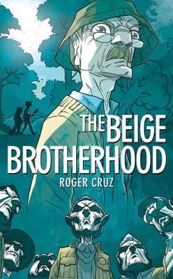 The Beige Brotherhood - Ebook