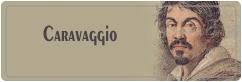 میکلآنجلو مریسی دا کاراواجو | Michelangelo Merisi da Caravaggio