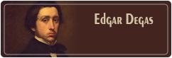 ادگار دگا | Edgar Degas
