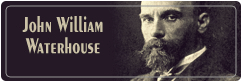John William Waterhouse جان ویلیام واترهاوس