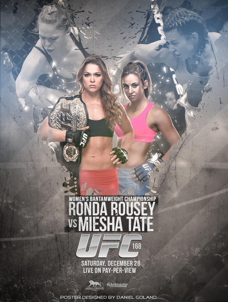 UFC 168 POSTER ROUSEY VS TATE by DGsWayUfc 168 Poster
