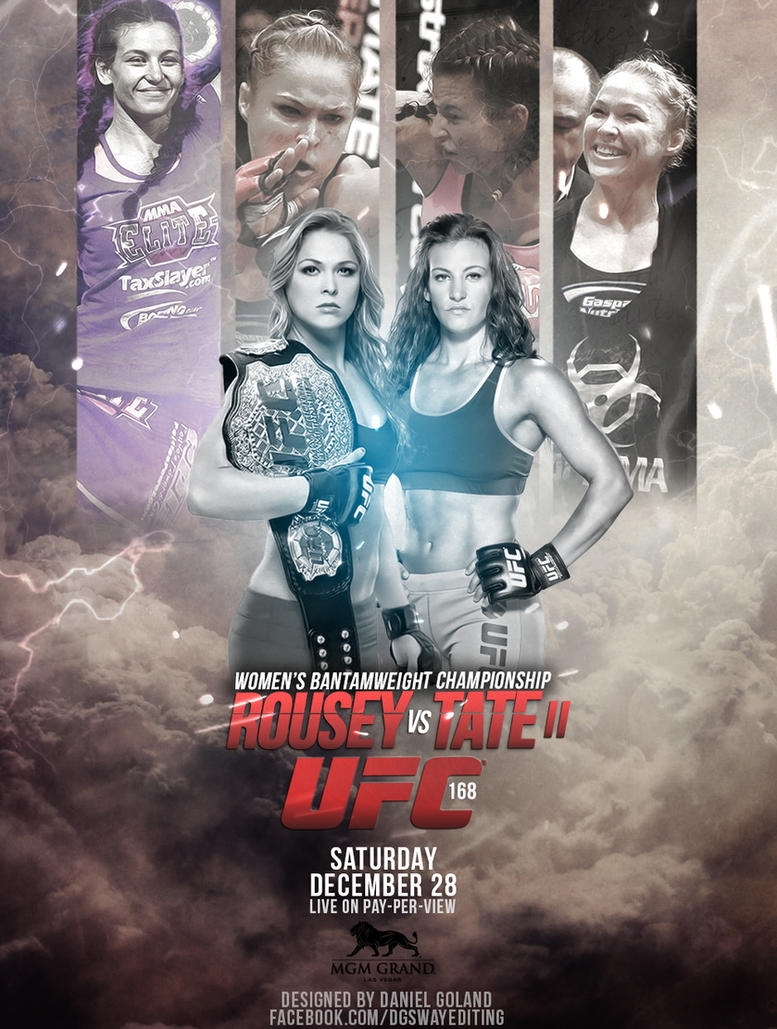 UFC 168 POSTER ROUSEY VS TATE 2 by DGsWayUfc 168 Poster
