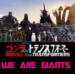 Godzilla and Transformers We Are Giants by NestieBot