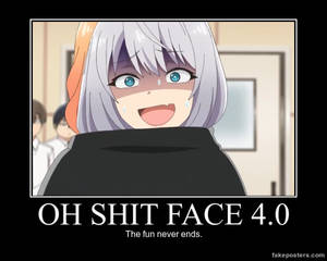 Oh Shit Face 4.0