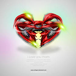 I Love You Mom by arthyper