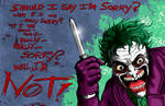 The Joker, Sorry?