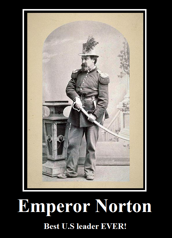 emperor_norton_demotivator_by_party99999