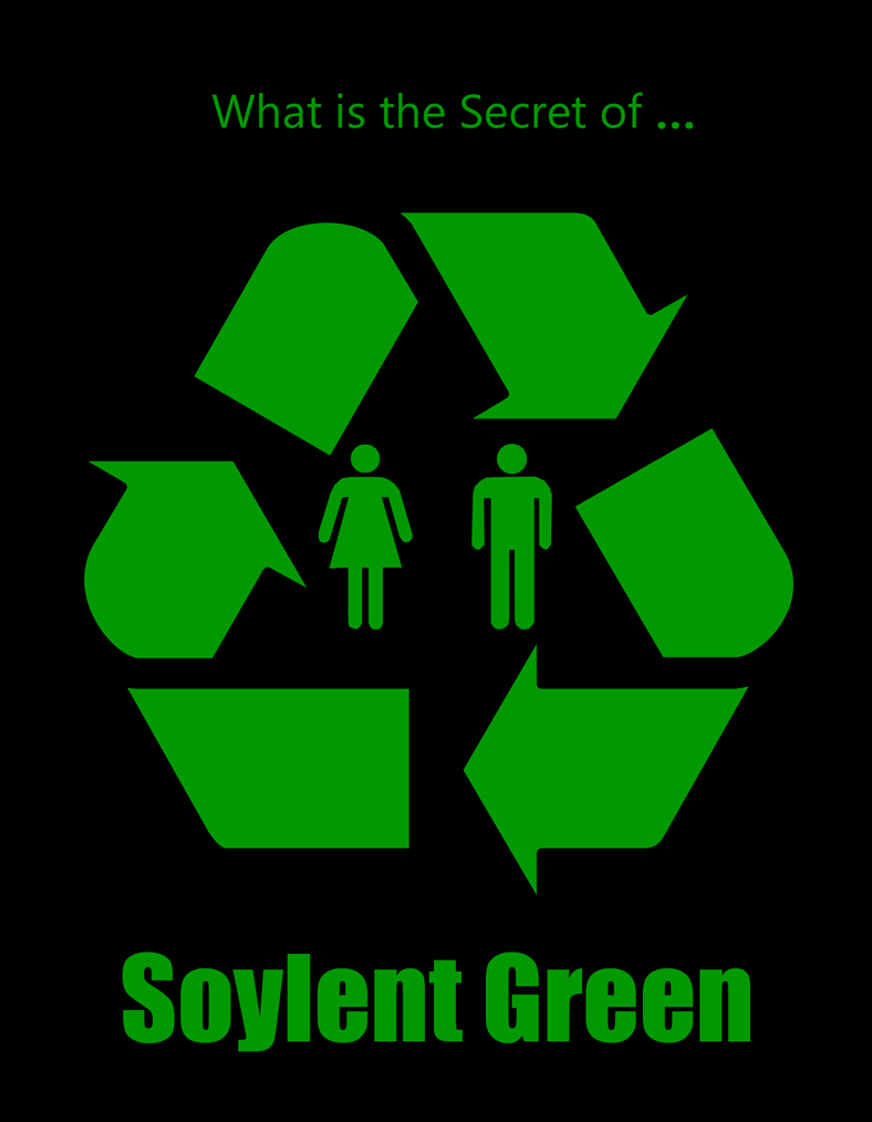 Soylent green poster by party9999999 on deviantart for Soylent green is people