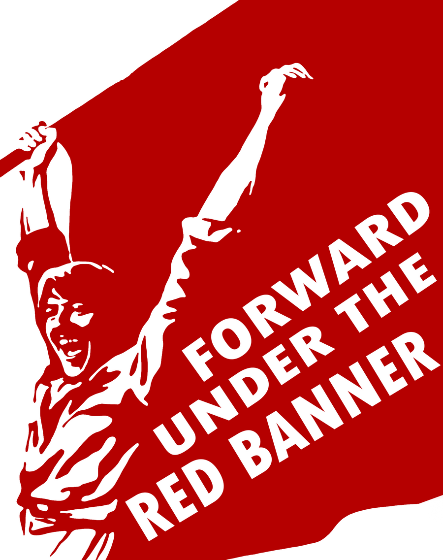 Forward Under the Red Banner by Party9999999