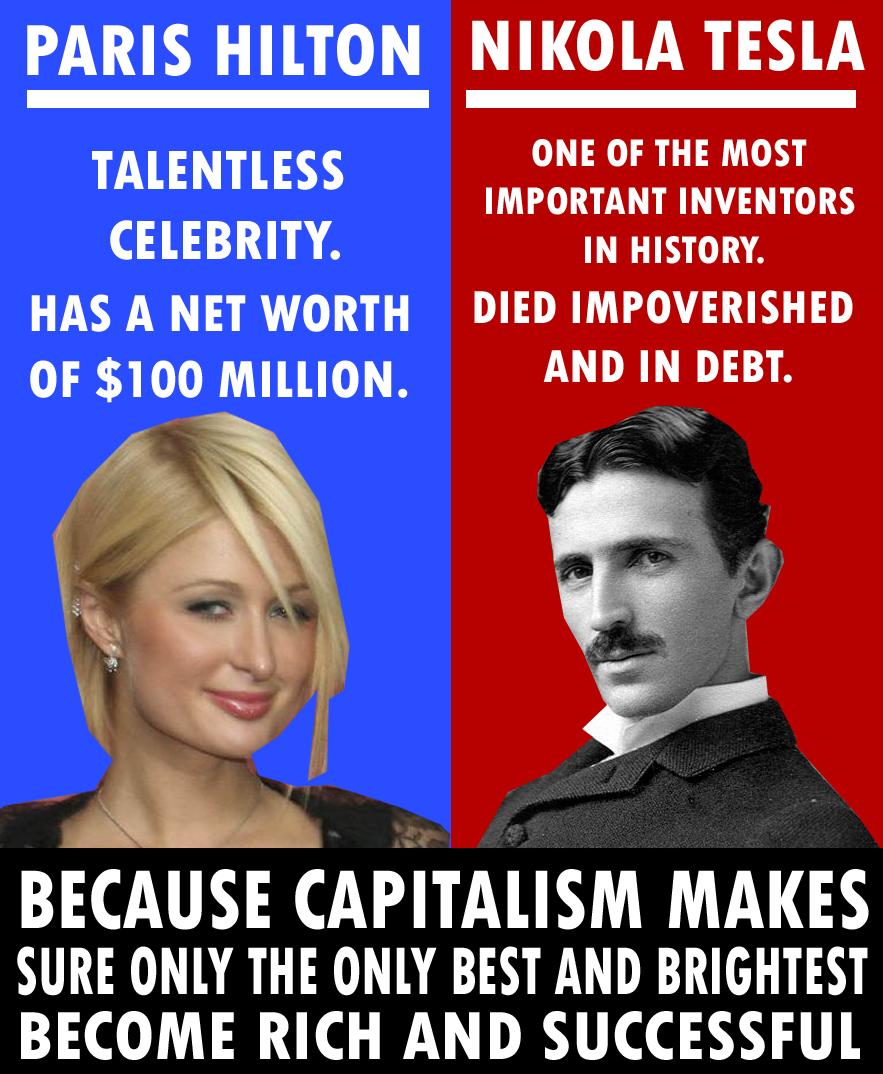 Paris Hilton V Tesla Capitalism_s_priorities_by_party9999999-d6mwl4e