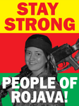 Stay Strong Rojava