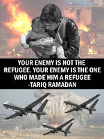Refugees aren't the Enemy by Party9999999
