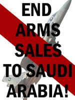 Stop Arming Saudi Arabia by Party9999999
