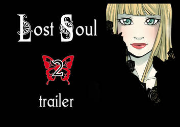 Lost Soul 2 - trailer by Moemai