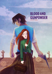 Blood and Gunpowder by Elequinoa