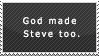 God made Steve too by OneLoveDrew